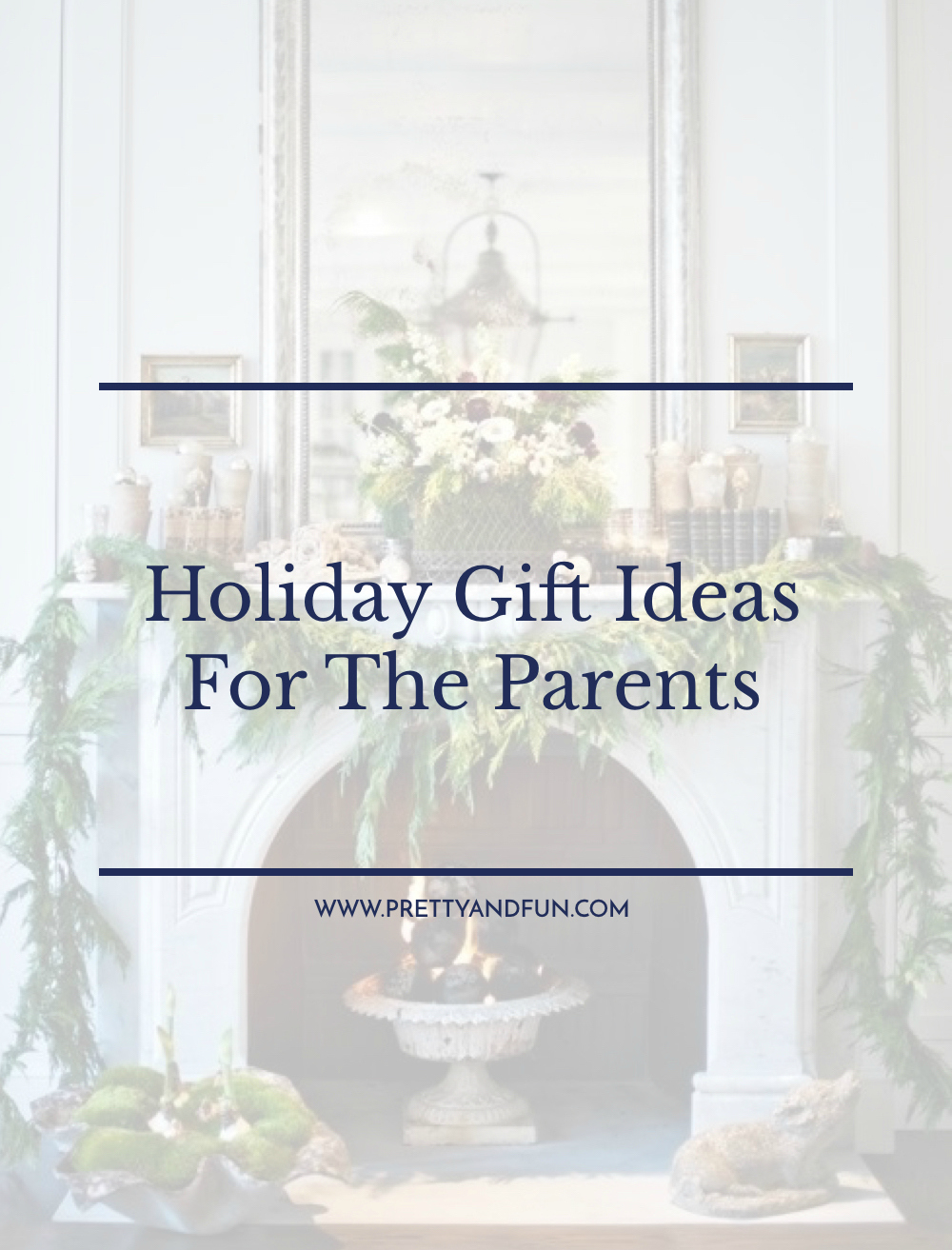 The Best Holiday Gift Ideas for Parents.