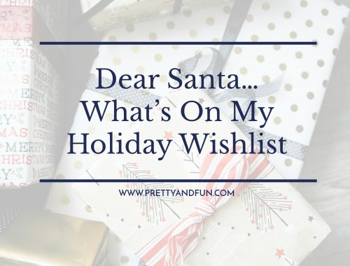 Gift Guide // My Holiday Wishlist.